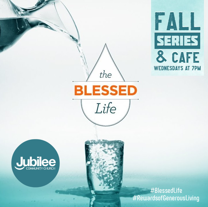 Small Group Bible Study and Cafe - The Blessed Life Series